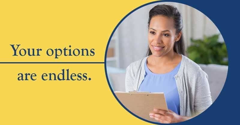 Your Options are endless - Woman holding a clipboard